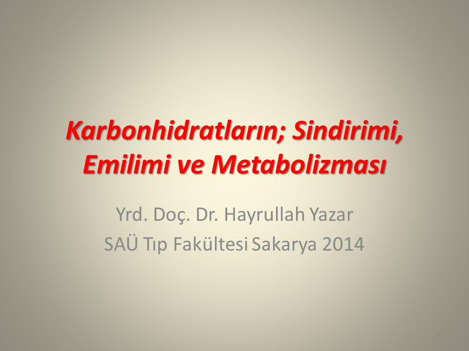 Karbonhidratların; Sindirimi, Emilimi ve Metabolizması