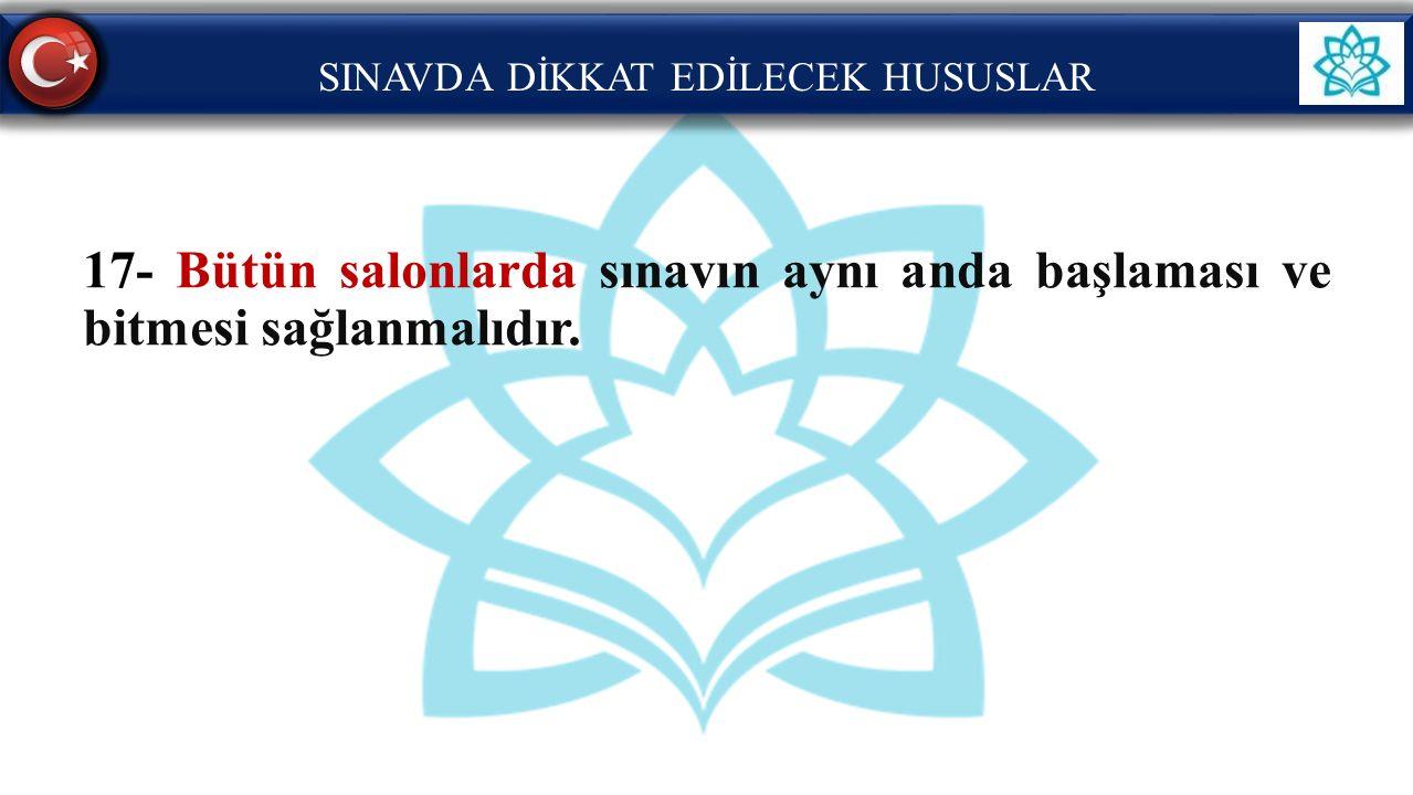 SINAVDA DİKKAT EDİLECEK HUSUSLAR