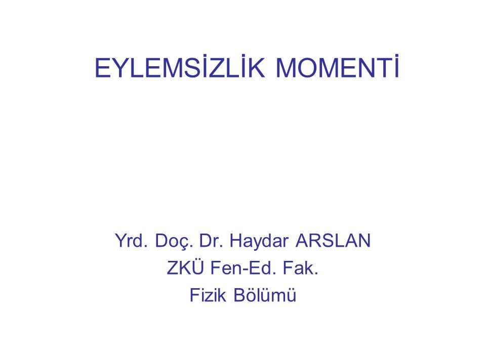 Yrd. Doç. Dr. Haydar ARSLAN