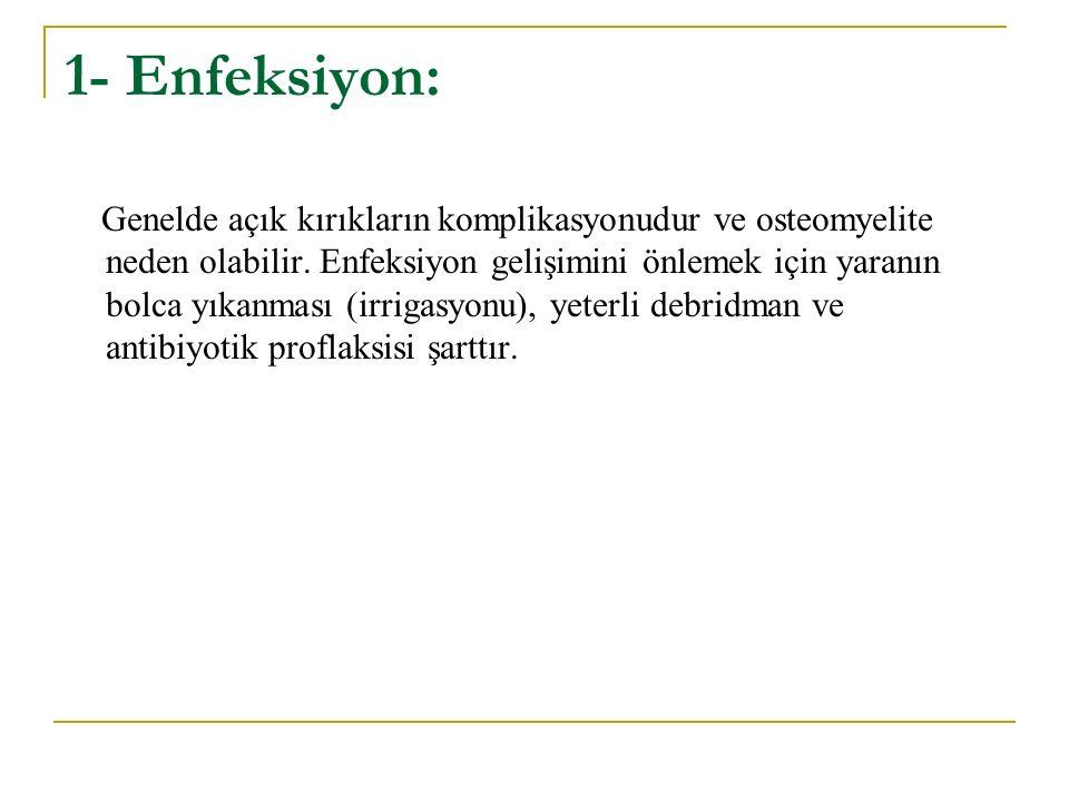 1- Enfeksiyon: