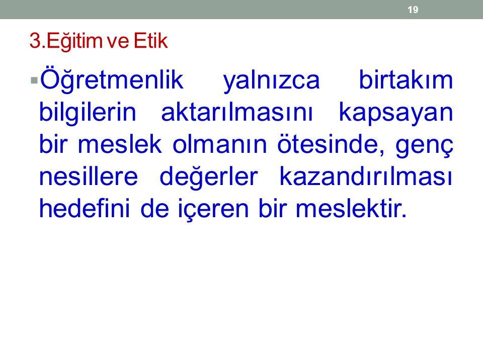 3.Eğitim ve Etik