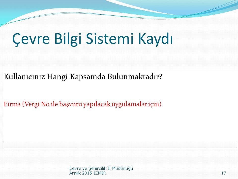 Çevre Bilgi Sistemi Kaydı