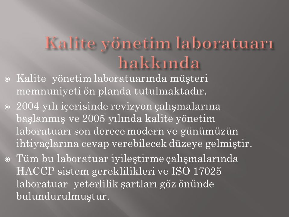 Kalite yönetim laboratuarı hakkında