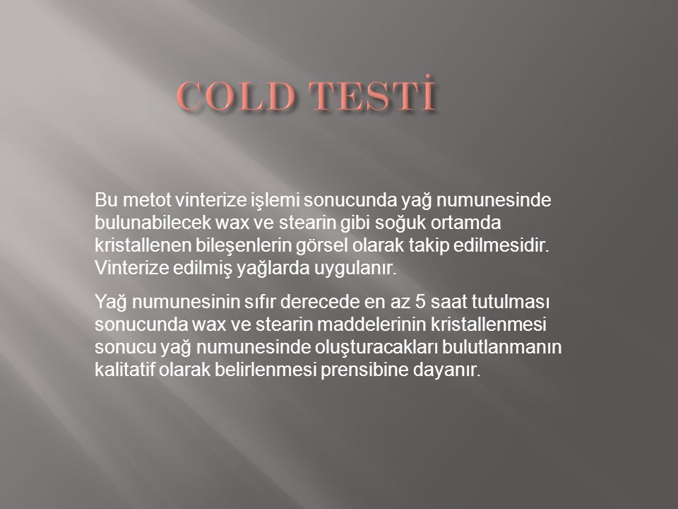 COLD TESTİ