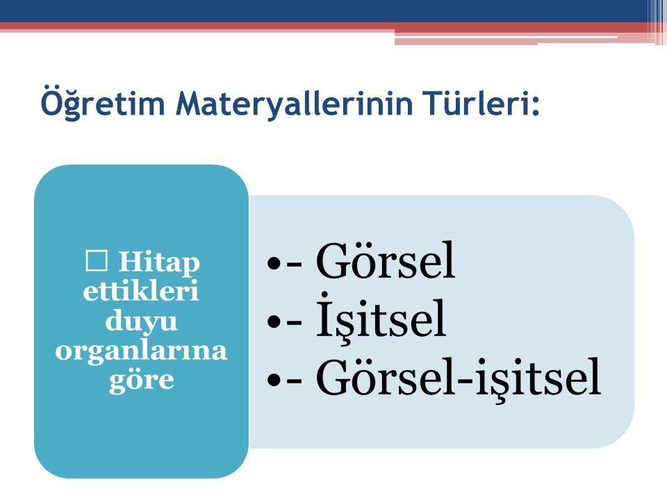 Öğretim Materyallerinin Türleri: