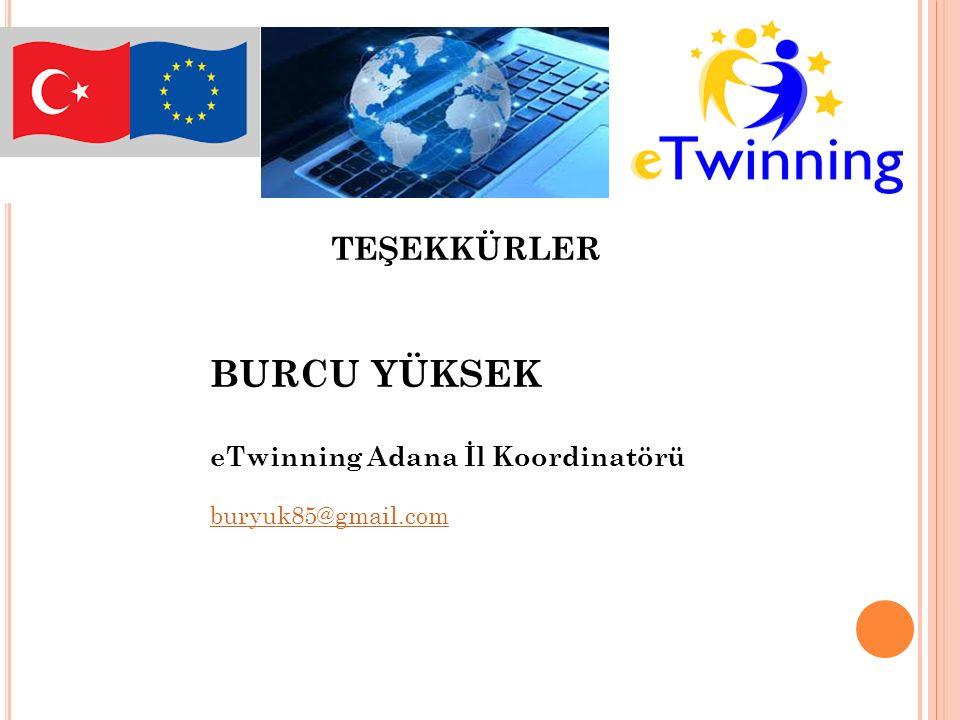BURCU YÜKSEK TEŞEKKÜRLER eTwinning Adana İl Koordinatörü