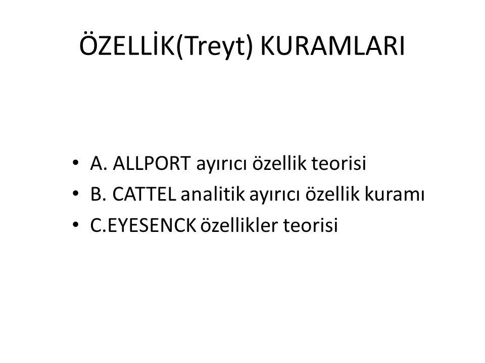ÖZELLİK(Treyt) KURAMLARI