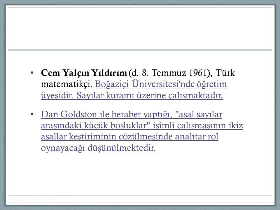 Cem Yalçın Yıldırım (d. 8. Temmuz 1961), Türk matematikçi