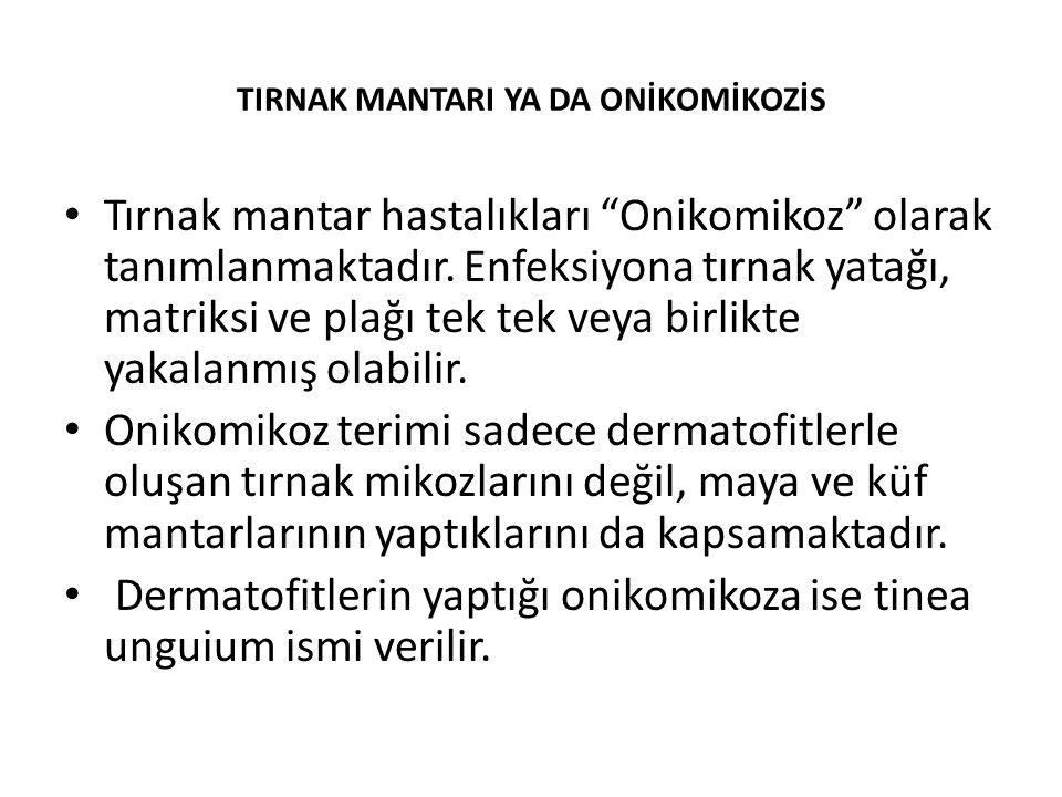 TIRNAK MANTARI YA DA ONİKOMİKOZİS