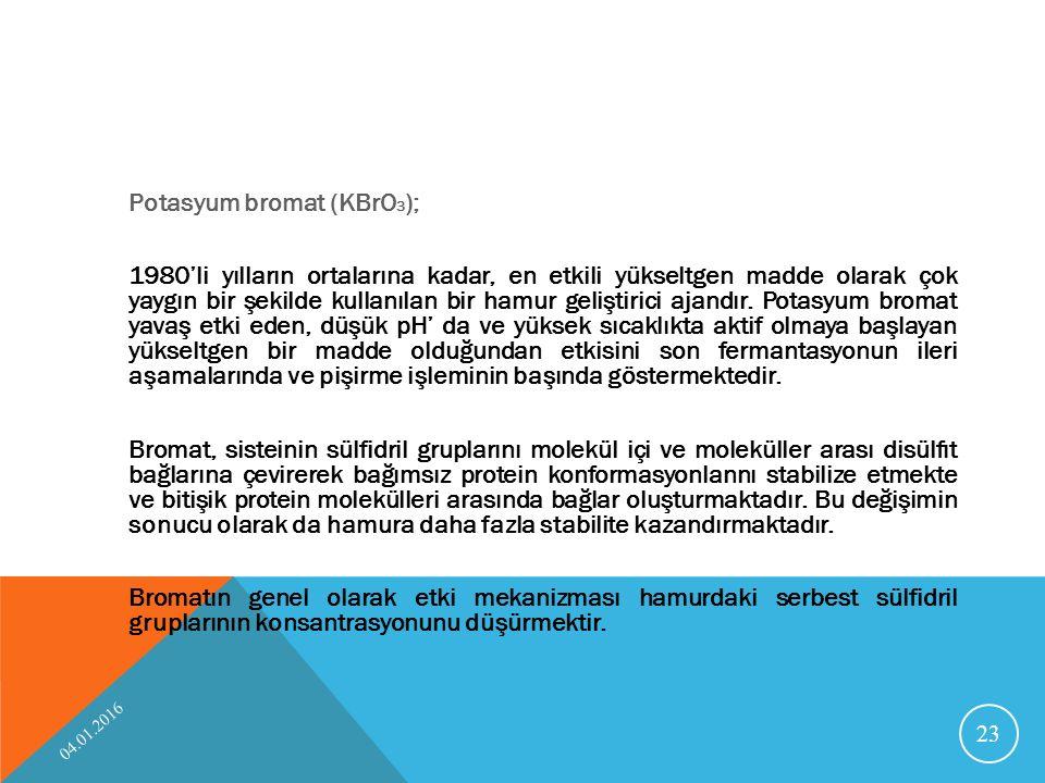 Potasyum bromat (KBrO3);