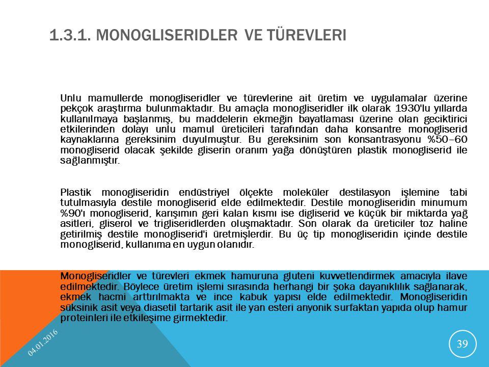 1.3.1. Monogliseridler ve türevleri