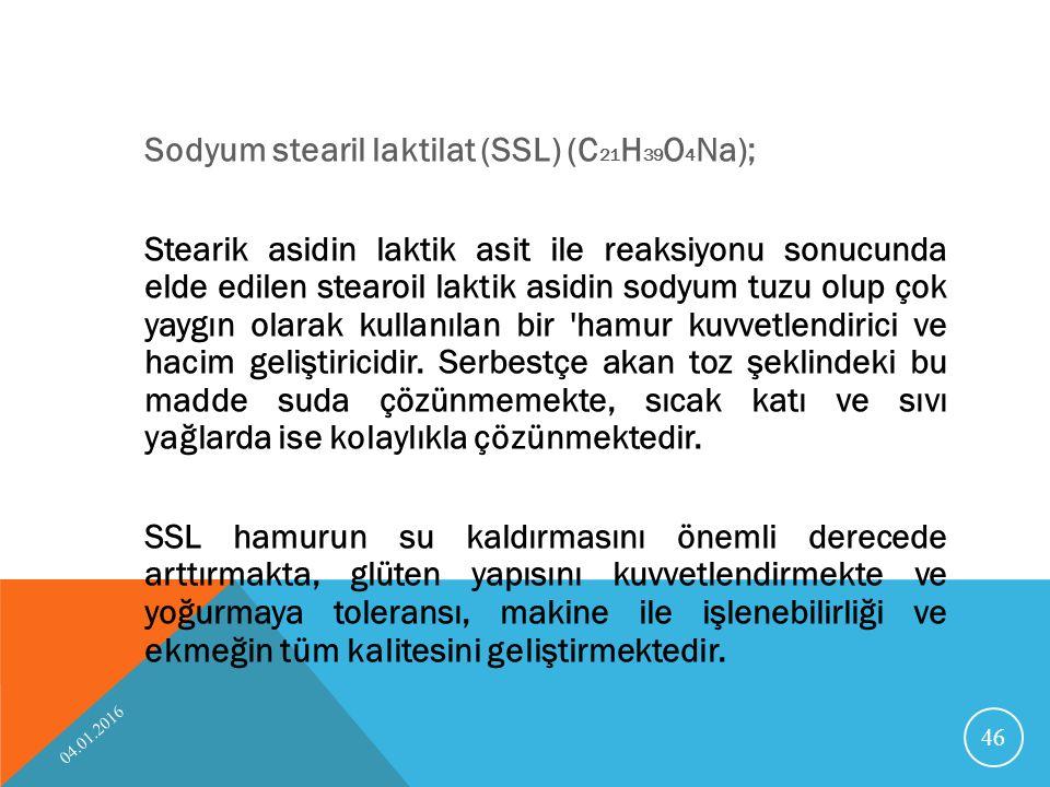 Sodyum stearil laktilat (SSL) (C21H39O4Na); Stearik asidin laktik asit ile reaksiyonu sonucunda elde edilen stearoil laktik asidin sodyum tuzu olup çok yaygın olarak kullanılan bir hamur kuvvetlendirici ve hacim geliştiricidir. Serbestçe akan toz şeklindeki bu madde suda çözünmemekte, sıcak katı ve sıvı yağlarda ise kolaylıkla çözünmektedir. SSL hamurun su kaldırmasını önemli derecede arttırmakta, glüten yapısını kuvvetlendirmekte ve yoğurmaya toleransı, makine ile işlenebilirliği ve ekmeğin tüm kalitesini geliştirmektedir.