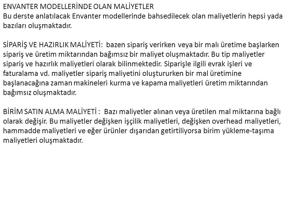 ENVANTER MODELLERİNDE OLAN MALİYETLER