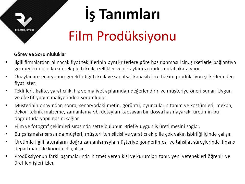 İş Tanımları Film Prodüksiyonu Görev ve Sorumluluklar