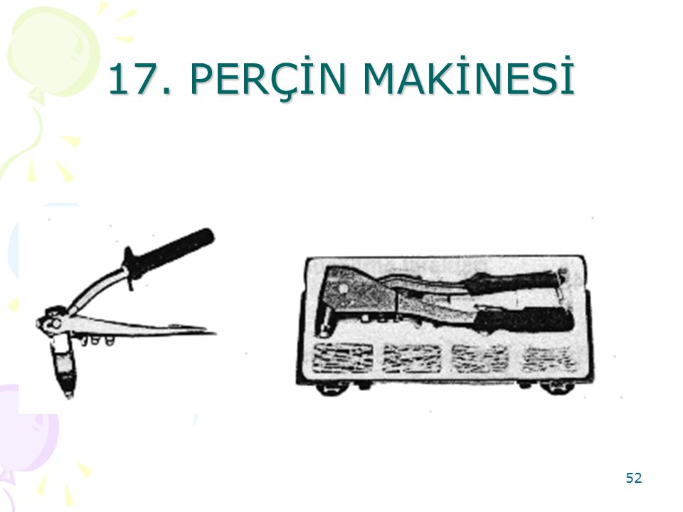 17. PERÇİN MAKİNESİ