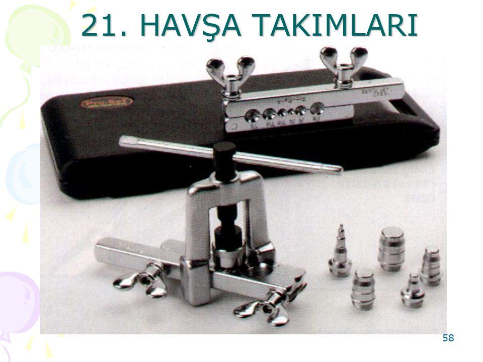 21. HAVŞA TAKIMLARI