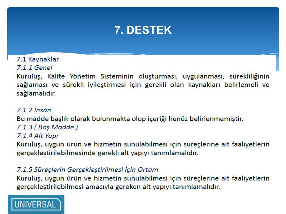 7. DESTEK