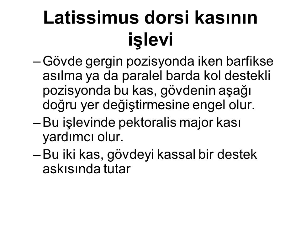 Latissimus dorsi kasının işlevi