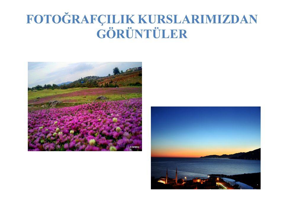 FOTOĞRAFÇILIK KURSLARIMIZDAN GÖRÜNTÜLER