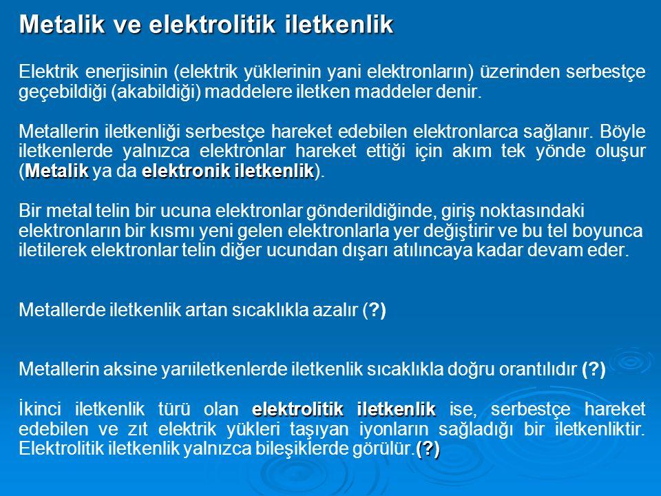 Metalik ve elektrolitik iletkenlik