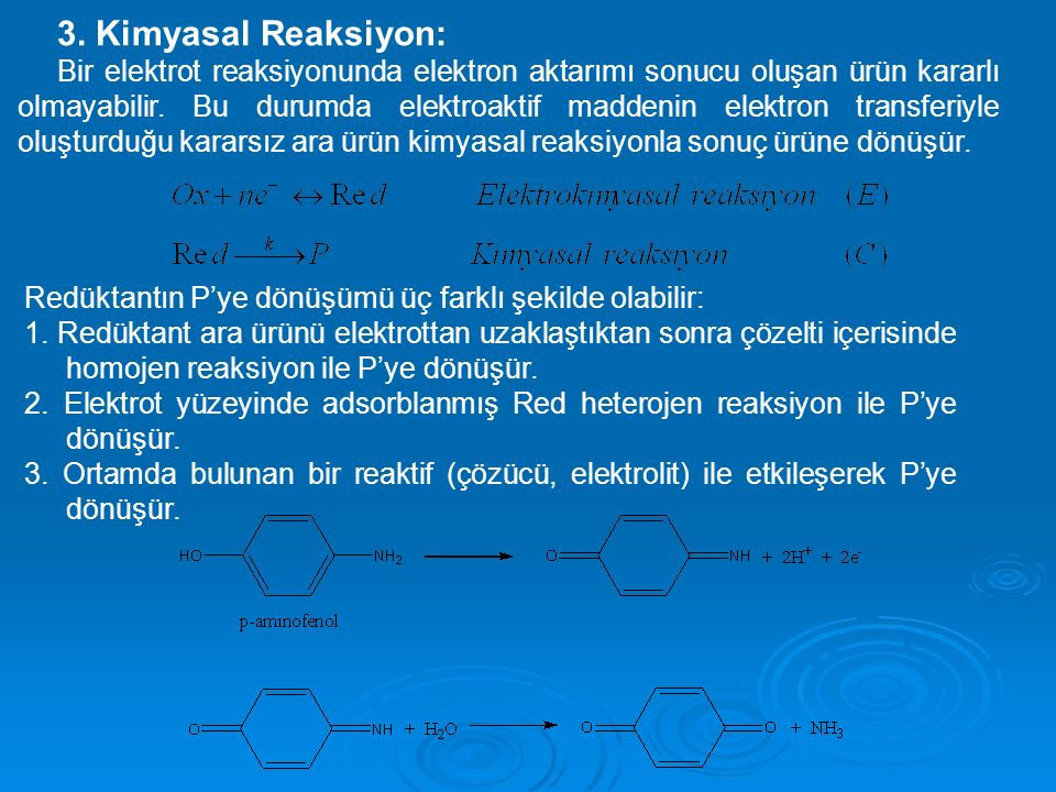 3. Kimyasal Reaksiyon: