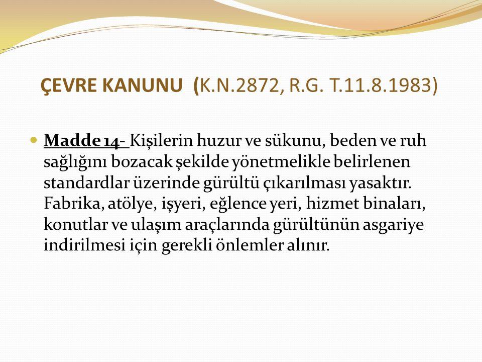 ÇEVRE KANUNU (K.N.2872, R.G. T.11.8.1983)