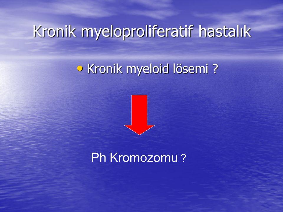 Kronik myeloproliferatif hastalık