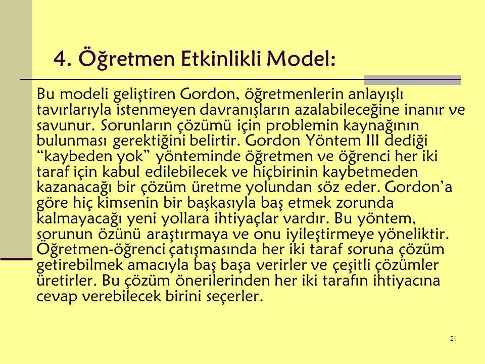 4. Öğretmen Etkinlikli Model: