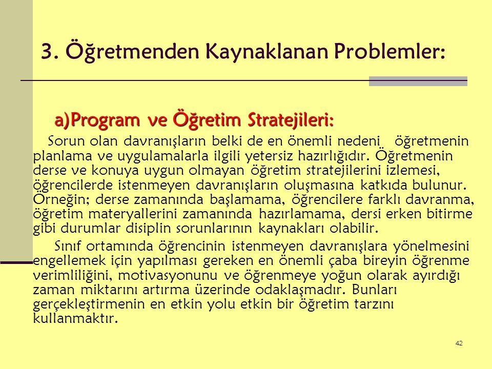 3. Öğretmenden Kaynaklanan Problemler: