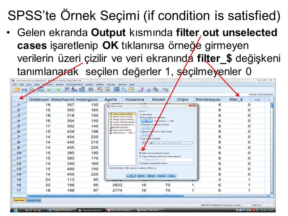 SPSS'te Örnek Seçimi (if condition is satisfied)