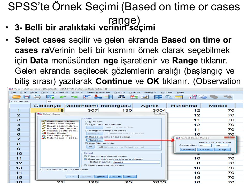 SPSS'te Örnek Seçimi (Based on time or cases range)