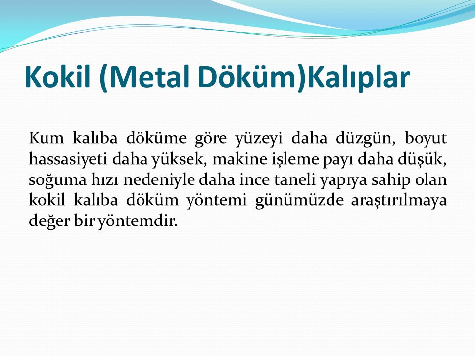 Kokil (Metal Döküm)Kalıplar