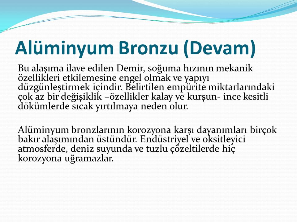 Alüminyum Bronzu (Devam)