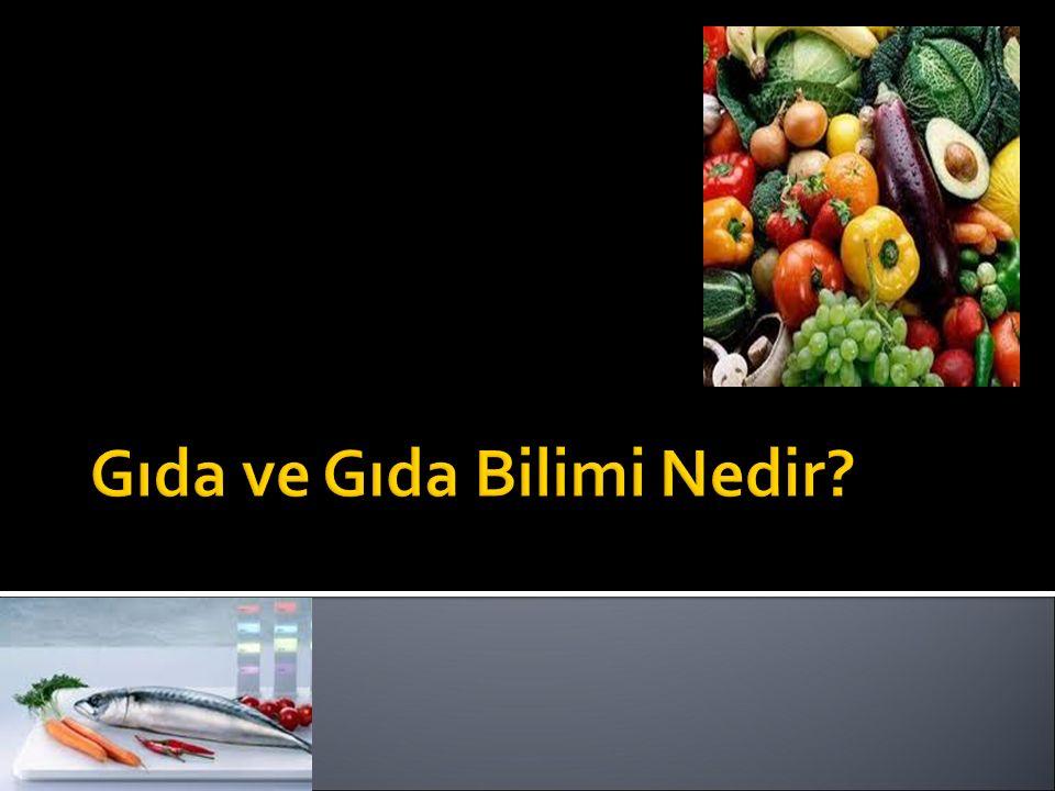 Gıda ve Gıda Bilimi Nedir