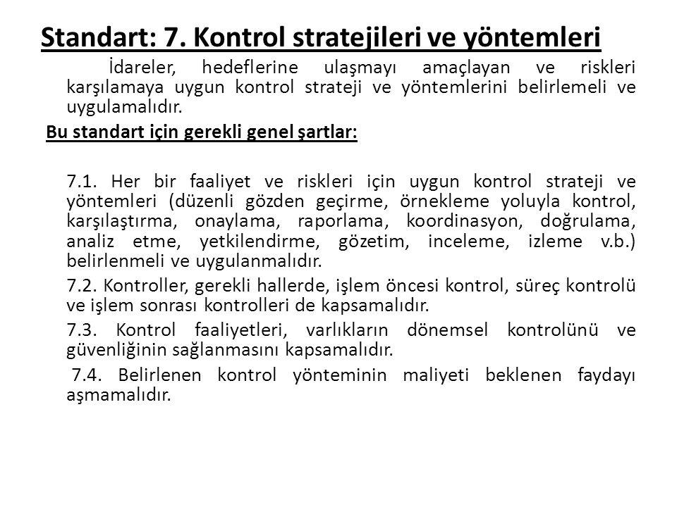 Standart: 7. Kontrol stratejileri ve yöntemleri