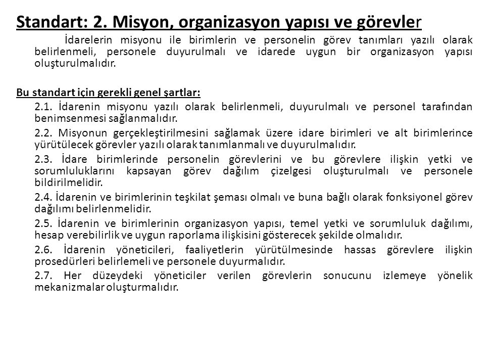Standart: 2. Misyon, organizasyon yapısı ve görevler