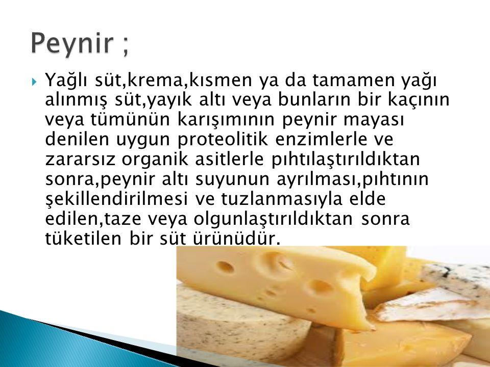 Peynir ;