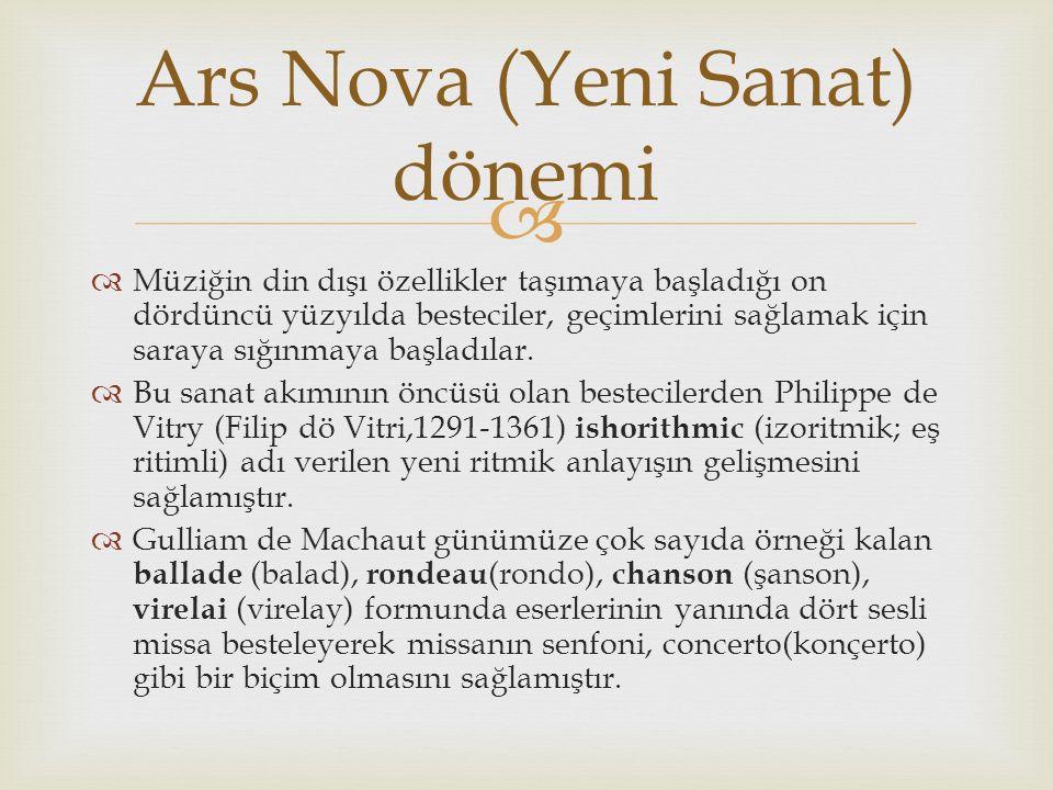 Ars Nova (Yeni Sanat) dönemi