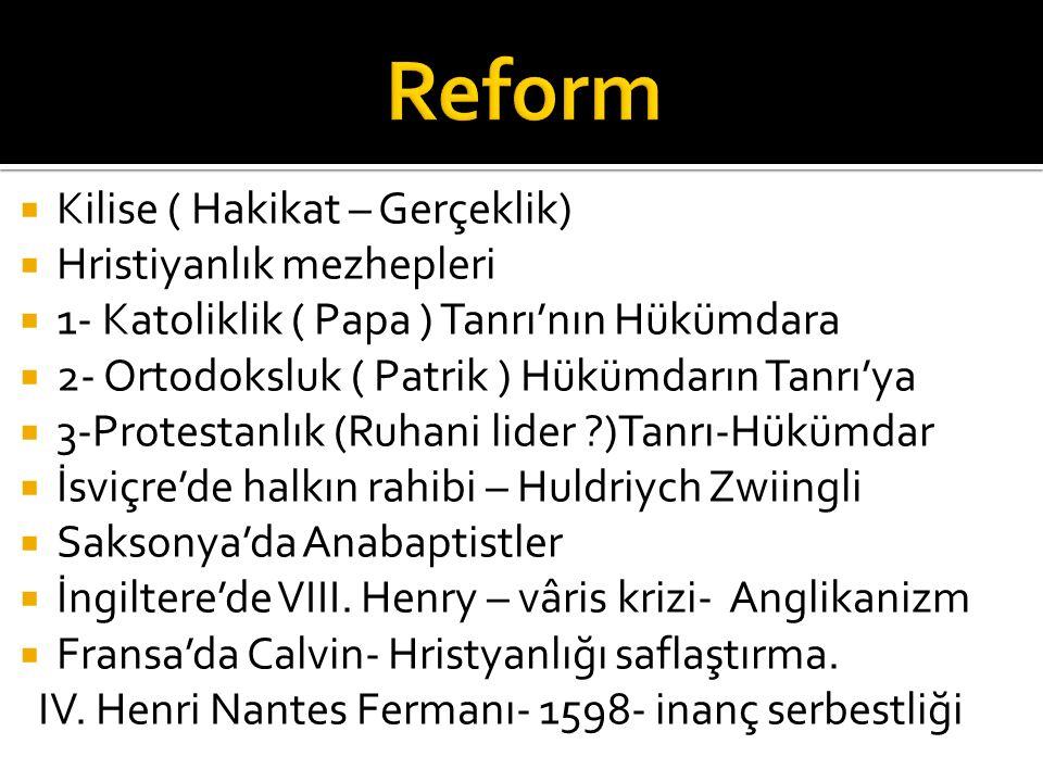 Reform Kilise ( Hakikat – Gerçeklik) Hristiyanlık mezhepleri