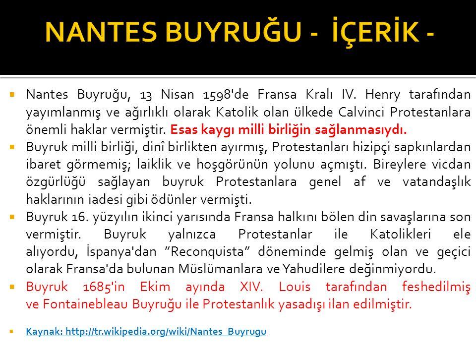 NANTES BUYRUĞU - İÇERİK -