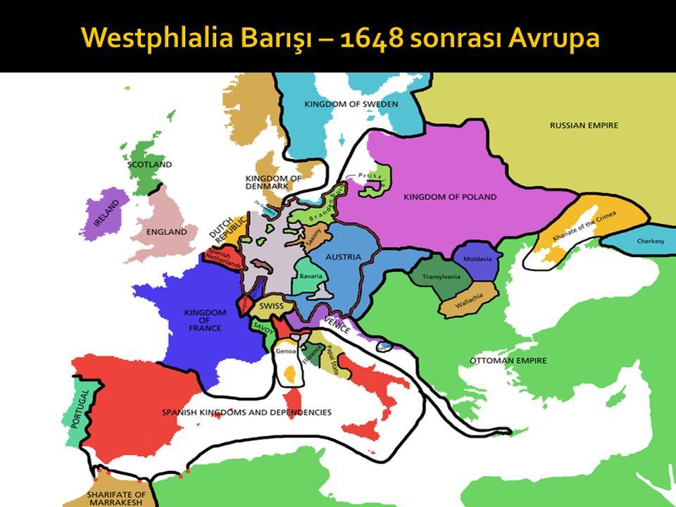 Westphlalia Barışı – 1648 sonrası Avrupa