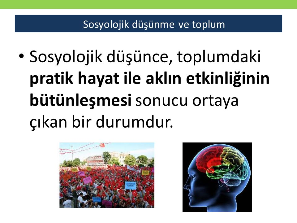 Sosyolojik düşünme ve toplum