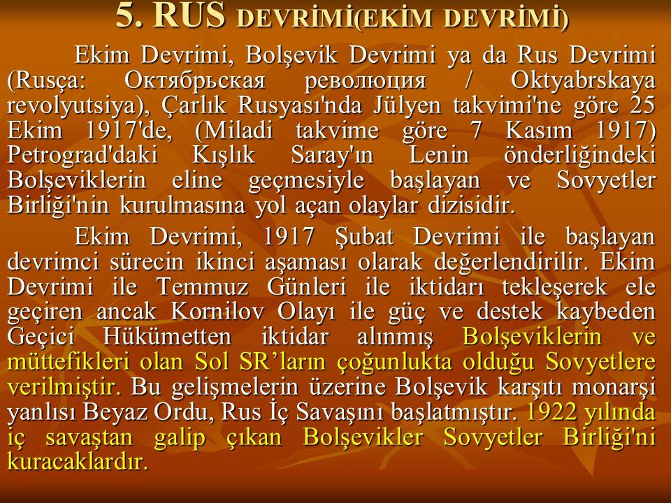5. RUS DEVRİMİ(EKİM DEVRİMİ)