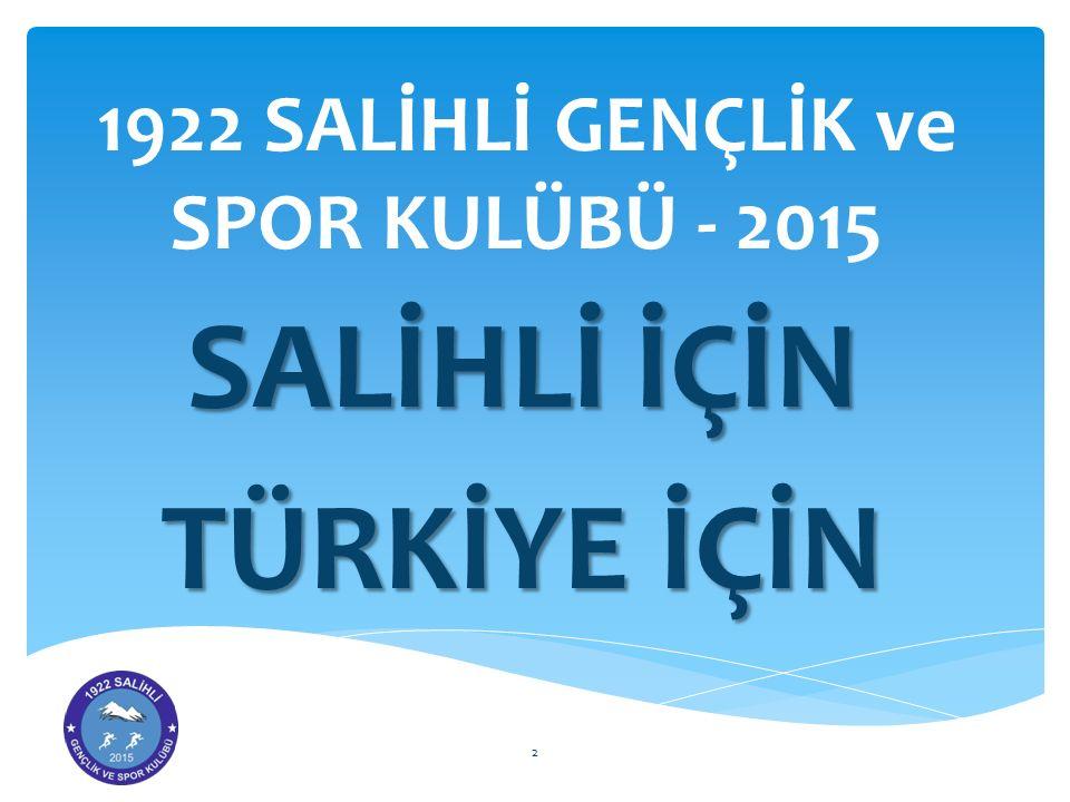 1922 SALİHLİ GENÇLİK ve SPOR KULÜBÜ - 2015