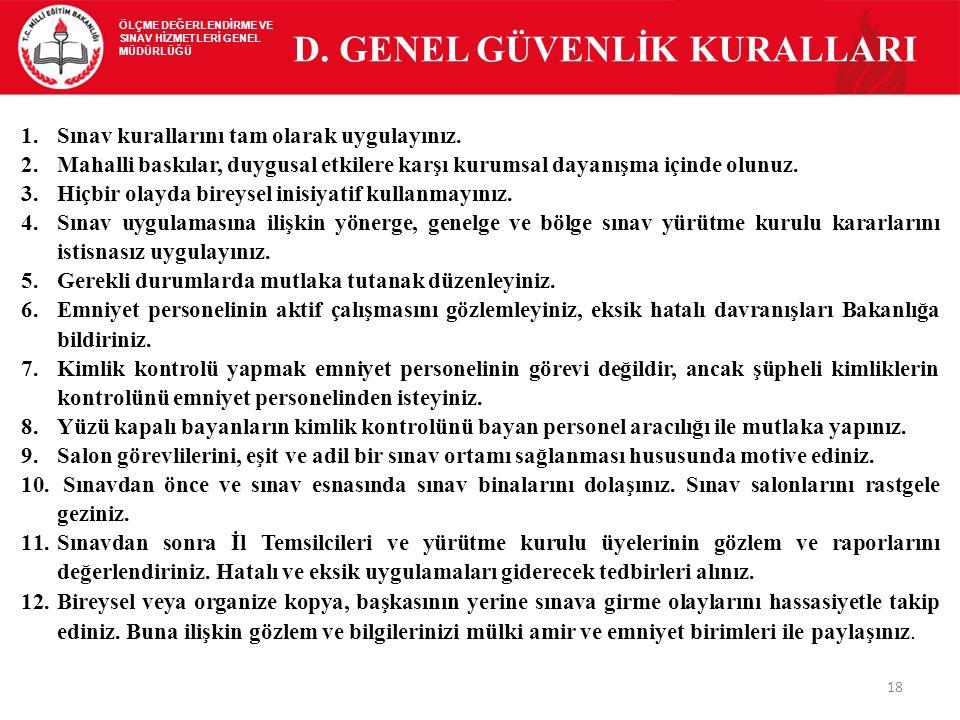 D. GENEL GÜVENLİK KURALLARI