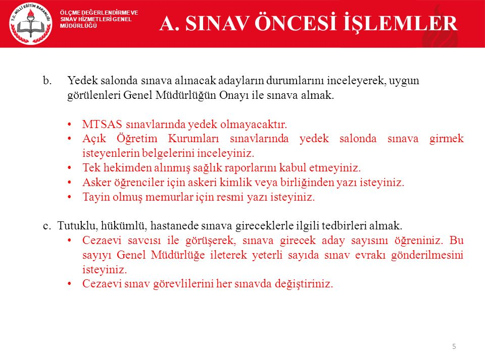 A. SINAV ÖNCESİ İŞLEMLER