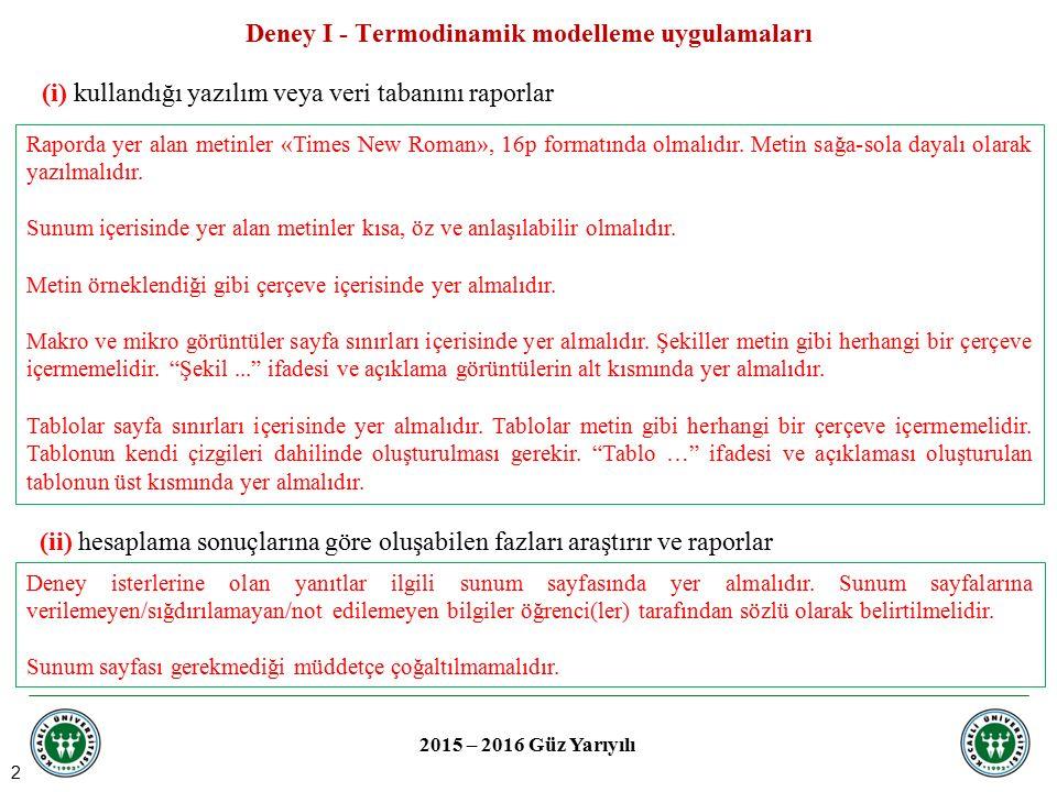 Deney I - Termodinamik modelleme uygulamaları