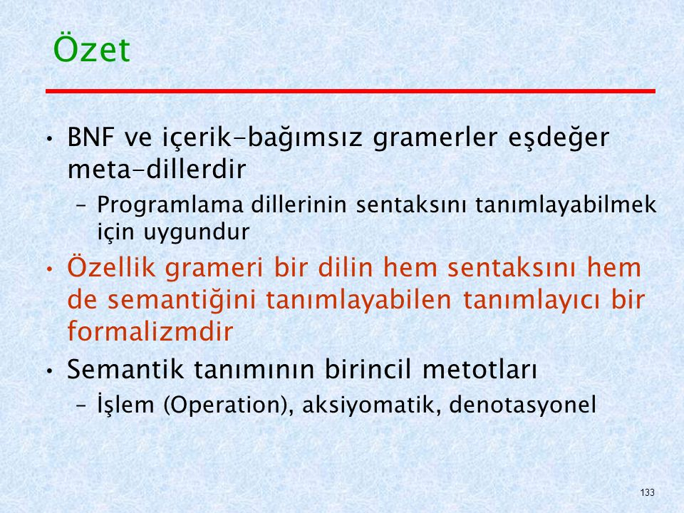 Özet BNF ve içerik-bağımsız gramerler eşdeğer meta-dillerdir