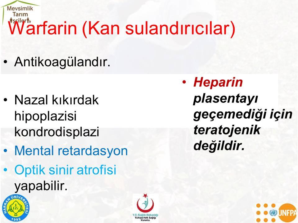 Warfarin (Kan sulandırıcılar)