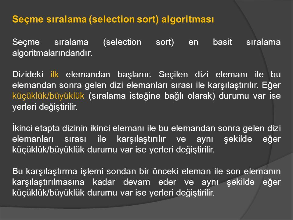Seçme sıralama (selection sort) algoritması